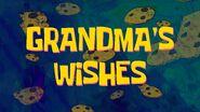 Grandma'swishes