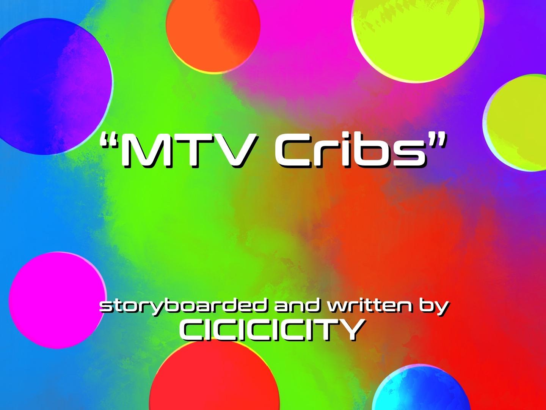Short II: MTV Cribs