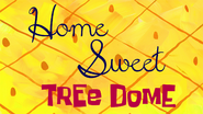 Home sweet tree dome
