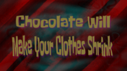 Chocolatecausedclothestoshrink