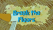 Breakthefloors