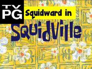 Squidward In Squidville