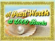 APearlWortha1,000Bucks