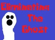 Eliminating The Ghost