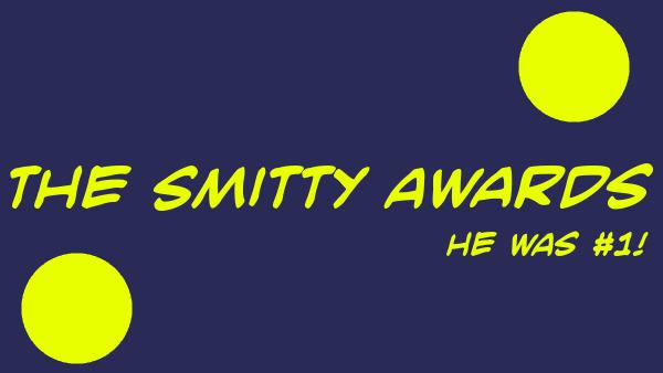The Smitty Awards