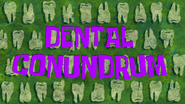 Dentalconundrum