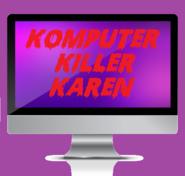 Komputer Killer Karen