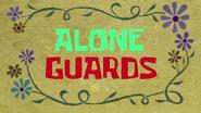 Alone Guards