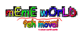 Meme World Teh Movai A Meme World Movie Spongebob Fanon Wiki Fandom Meme generator, instant notifications, image/video download, achievements and many more! meme world movie spongebob fanon wiki