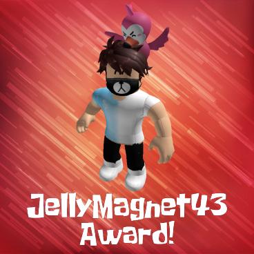JellyMagnet43 Award