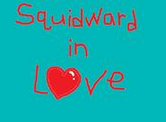 Squidward in Love