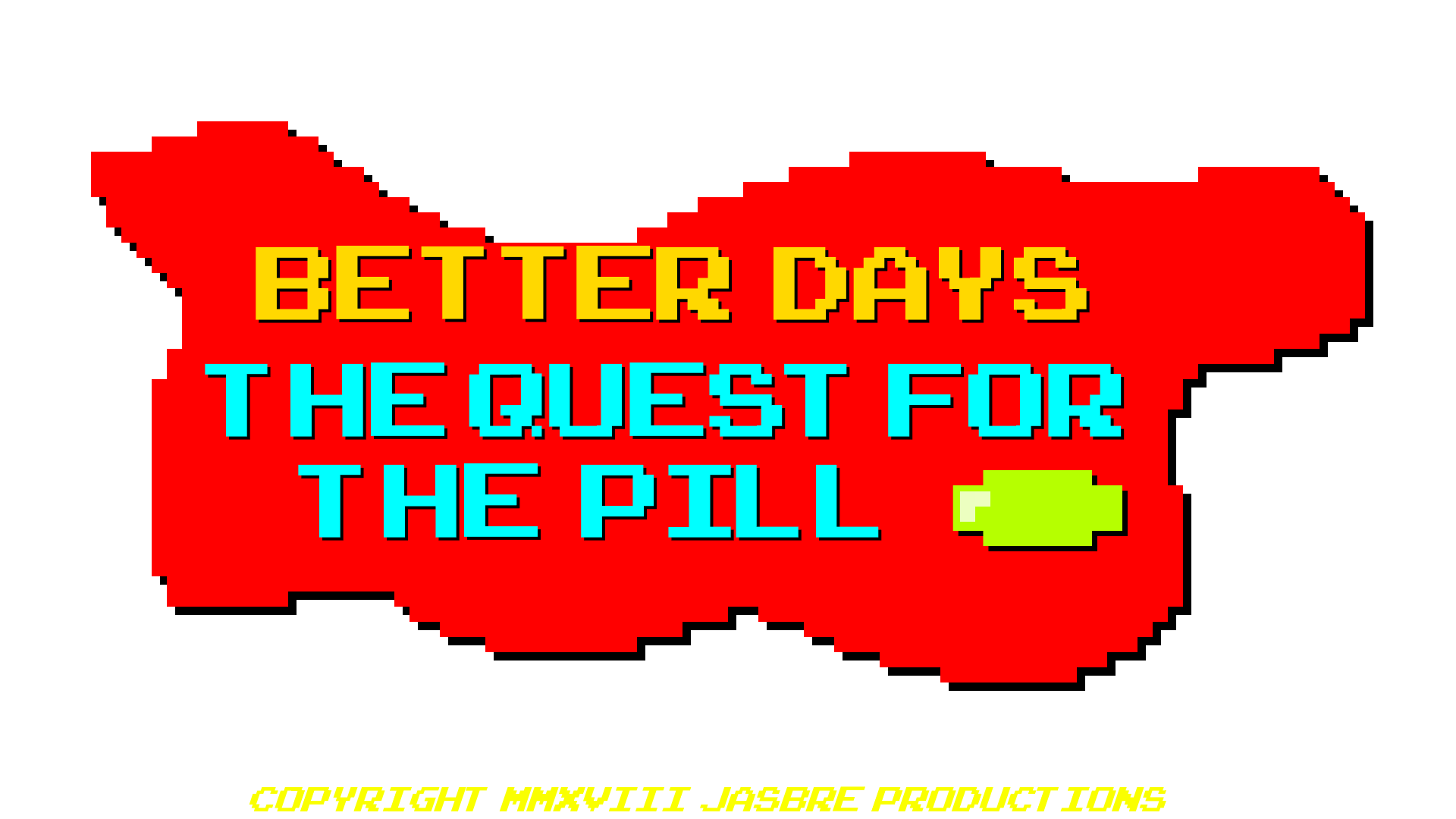 Better Days: The Quest for the Pill