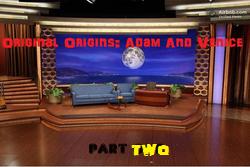 Original Origins: Adam & Venice (Part 2)