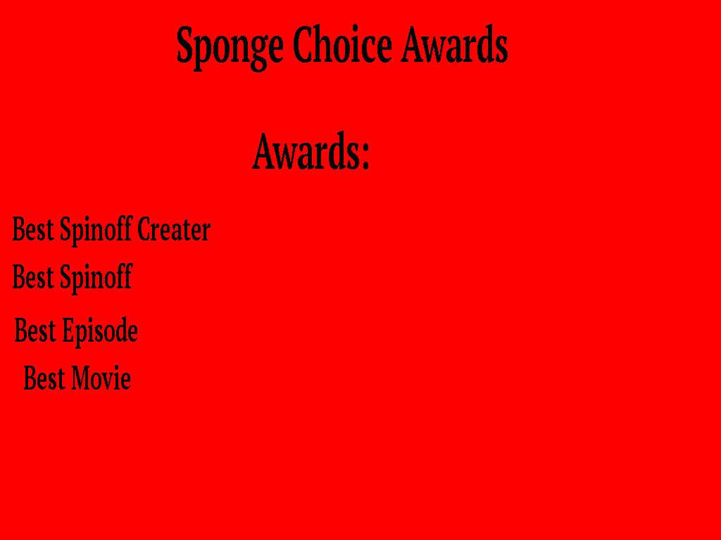 Sponge Choice Awards