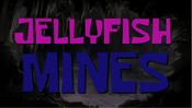 Jellyfish Mines