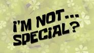Imnotspecialwaaah