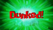 Dunked!