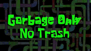 Garbageonlynotrash