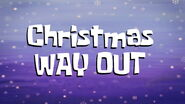 Christmas Way Out