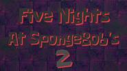 Fivenightsatspongebob's2