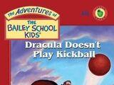 Dracula Doesn't Play Kickball