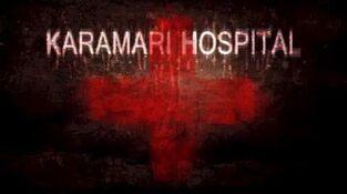 Karamari_Hospital_Release_Trailer