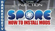 How to Download Install SPORE Mods 2018 DARK INJECTIONS, SPOREMOD API