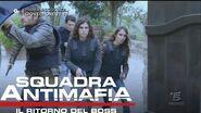 Squadra Antimafia, Il Ritorno del Boss - Terza Puntata - Giovedì 22 Settembre 21