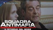 Squadra Antimafia, Il Ritorno del Boss - Giovedì 15 Settembre, 21