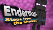 Enderman Steps From The Shadows!
