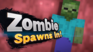 Zombine Spawns In!