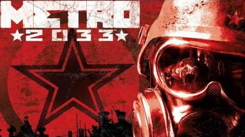 Metro 2033 OST - Propaganda Tune
