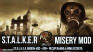 S.T.A.L.K.E.R. Misery Mod 2.1.1 28-Recuperando a arma secreta.