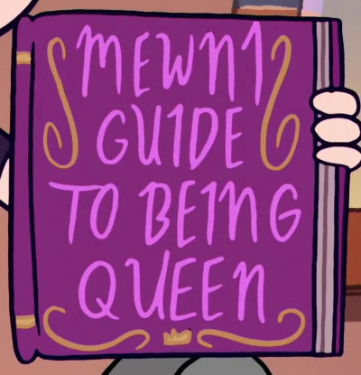 Mewni Guide to Being Queen