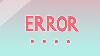 S3E23 Star's mirror showing 'ERROR' message