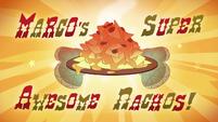 S1e2 Marcos super awesome nachos