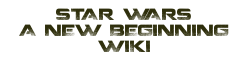 Star Wars A New Beginning Wikia