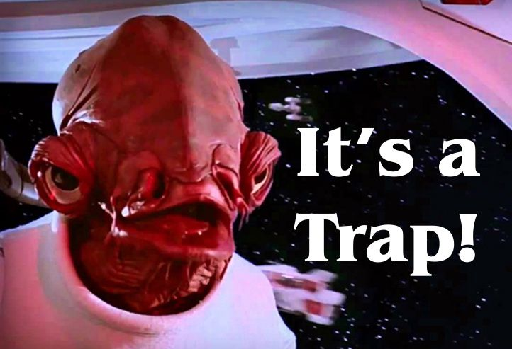 It's a trap! | Star Wars Memes Wiki | Fandom
