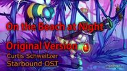 Experimental OST On the Beach at Night Original Version - Starbound OST