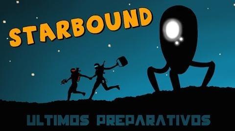 Starbound Beta en Español - Ep 05 - Últimos preparativos