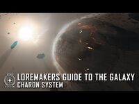 Star Citizen- Loremaker's Guide to the Galaxy - Charon System