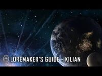 Star Citizen- Loremaker's Guide to the Galaxy - Kilian System