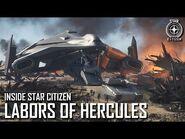 Inside Star Citizen- Labors of Hercules - Spring 2021