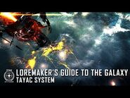 Star Citizen- Loremaker's Guide to the Galaxy - Tayac System