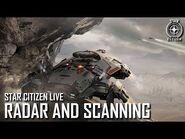 Star Citizen Live- Radar and Scanning