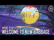 Inside Star Citizen- Welcome to New Babbage - Winter 2020