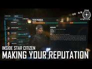 Inside Star Citizen- Making Your Reputation - Winter 2021