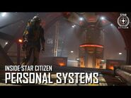 Inside Star Citizen- Personal Systems - Winter 2020