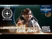Star Citizen- Loremaker's Guide to the Galaxy - Horus System
