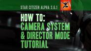Star Citizen Camera & Director Mode Tutorial